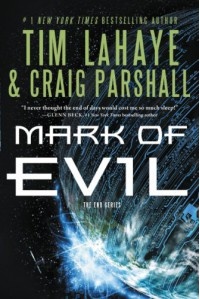 Mark of Evil (The End Series) - Tim LaHaye, Craig Parshall