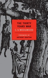 The Thirty Years War - Cicely Veronica Wedgwood