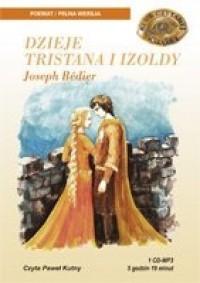 Dzieje Tristana i Izoldy - Joseph Bédier