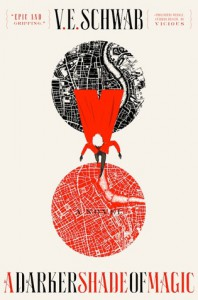 A Darker Shade of Magic - V.E. Schwab