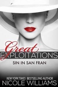 Great Exploitations: Sin in San Fran - Nicole Williams