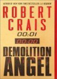Demolition Angel - Robert Crais