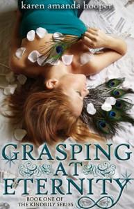 Grasping at Eternity (The Kindrily, #1) - Karen Amanda Hooper