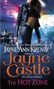 The Hot Zone (A Rainshadow Novel) - Jayne Castle