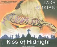 Kiss of Midnight  - Hillary Huber, Lara Adrian