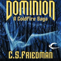 Dominion: A Coldfire Novella - C. S. Friedman