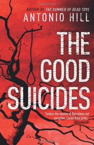 The Good Suicides - Antonio Hill