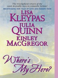 Where's My Hero? - Lisa Kleypas