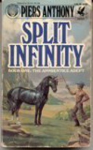 Split Infinity  - Piers Anthony