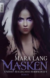 Masken - Unter magischer Herrschaft - Mara Lang