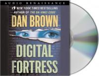 Digital Fortress: A Thriller - Dan Brown, Bruce Sabath