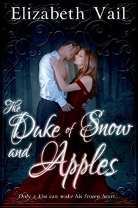 The Duke of Snow and Apples (Entangled Select) - Elizabeth Vail