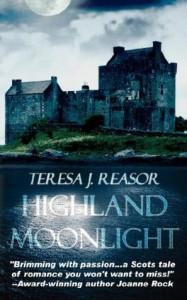 Highland Moonlight - Teresa J. Reasor