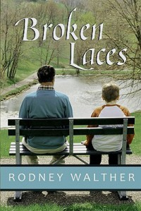 Broken Laces - Rodney Walther