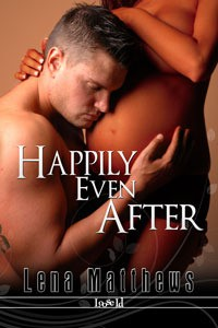 Happily Even After - Lena Matthews