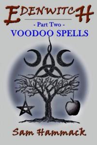 Voodoo Spells - Sam Hammack