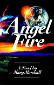 Angel Fire - Mary  Marshall