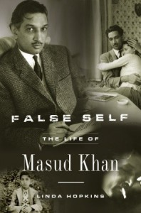 False Self: The Life of Masud Khan - Linda Hopkins