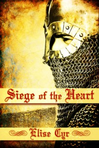 Siege of the Heart - Elise Cyr