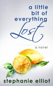 A Little Bit of Everything Lost - Stephanie Elliot