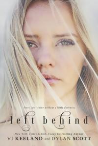 Left Behind - Vi Keeland, Dylan Scott