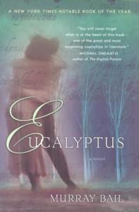 Eucalyptus - Murray Bail
