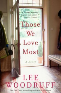 Those We Love Most - Lee Woodruff