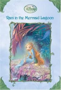 Rani in the Mermaid Lagoon - Lisa Papademetriou