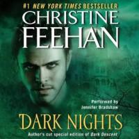 Dark Nights (Dark #7, Dark #11) - Christine Feehan, Jennifer Bradshaw