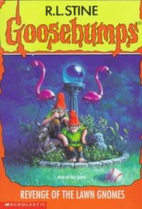 Revenge of the Lawn Gnomes (Goosebumps, #34) - R.L. Stine