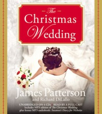 The Christmas Wedding - James Patterson, Susan McInearny, Richard DiLallo, Kathleen McInearny