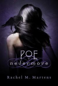 Poe: Nevermore (Book 1) - Rachel M. Martens