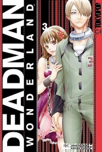 Deadman Wonderland Volume 3 - Jinsei Kataoka, Kazuma Kondou