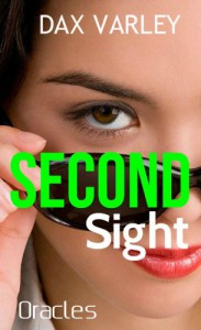 SECOND SIGHT (An Oracles Novelette) - Dax Varley