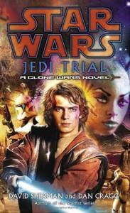 Jedi Trial - David Sherman, Dan Cragg