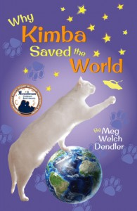 Why Kimba Saved The World  - Meg Welch Dendler