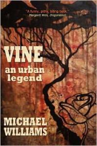 Vine: An Urban Legend - Michael Williams