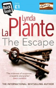 The Escape (Quick Read 2014) - Lynda La Plante
