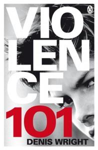 Violence 101 - Denis Wright