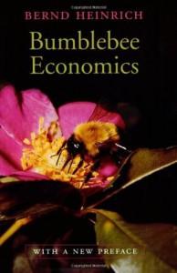 Bumblebee Economics - Bernd Heinrich