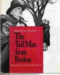 The Tall Man from Boston - Marion Lena Starkey