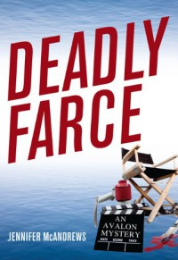 Deadly Farce - Jennifer McAndrews