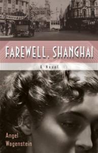 Farewell, Shanghai - Angel Wagenstein