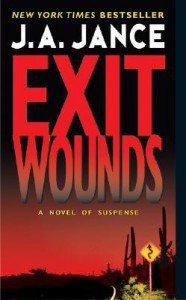 Exit Wounds - J.A. Jance