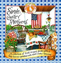 Simple  Country Pleasures: Simple Country Pleasures - Jo Ann Martin, Vickie Hutchins