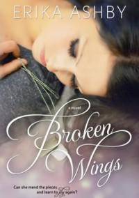 Broken Wings - Erika Ashby