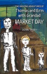 The Amazing Adventures of Thomas and Erin with Grandad - Market Day - John Vasey