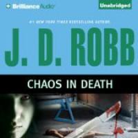 Chaos in Death - J.D. Robb, Susan Ericksen