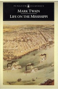 Life on the Mississippi - Mark Twain, James M. Cox