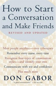 How To Start A Conversation And Make Friends - Don Gabor, Mary Power